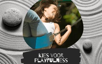 Kies voor playfulness!